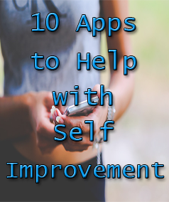 10 Apps To Help With Self Improvement