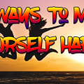 11-ways-to-make-yourself-happy