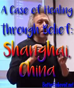A case of healing through belief: Shanghai, China