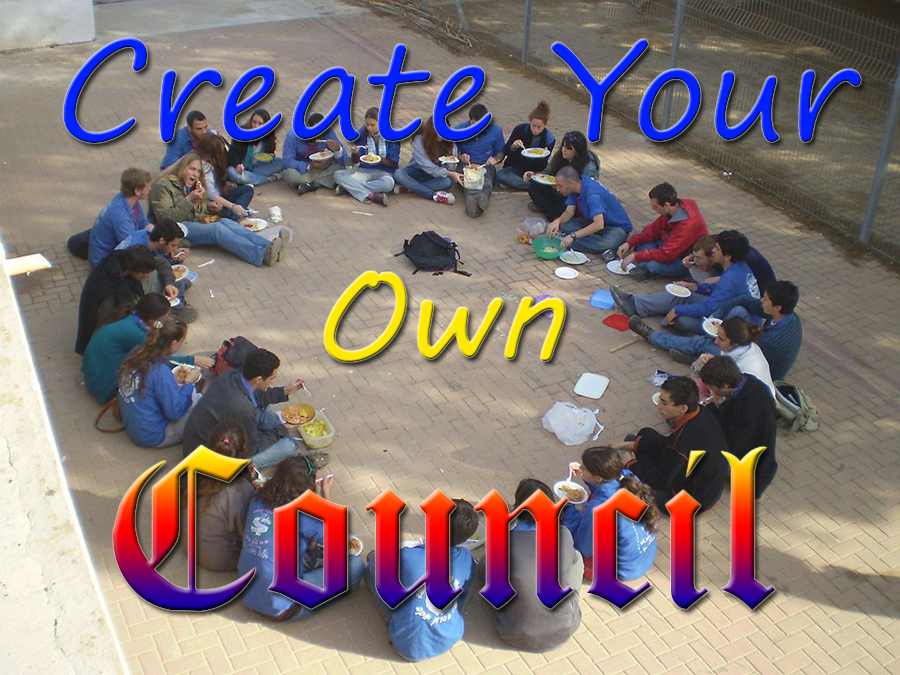 Got Questions?  Create Your Own Council