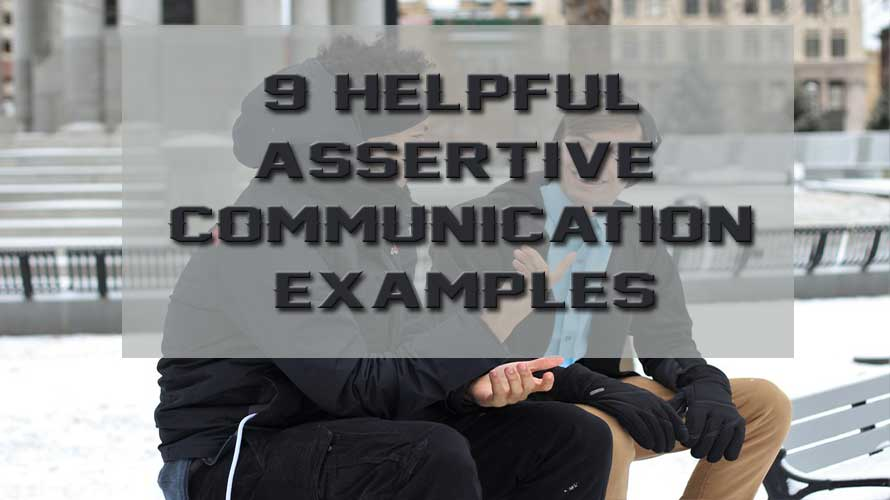 9 helpful assertive communication examples