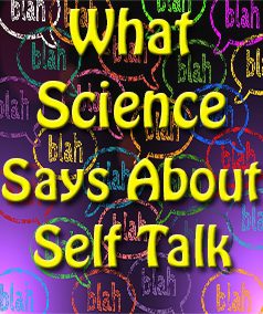 What Science Says About Self Talk