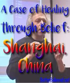 A case of healing through belief: Shanghai, China