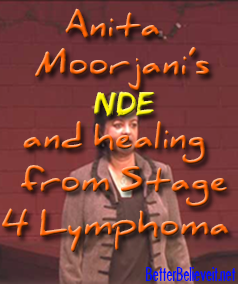 Anita Moorjani's NDE and healing from Stage 4 Lymphoma