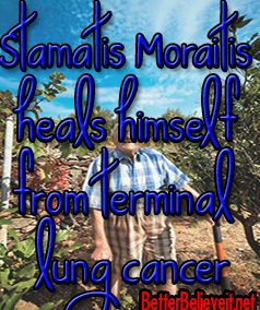 Stamatis Moraitis heals himself from terminal lung cancer