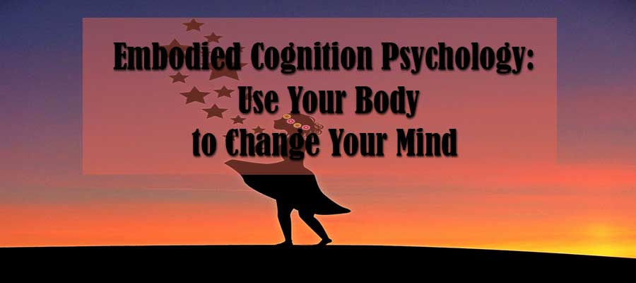 embodied cognition psychology
