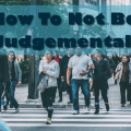 how-to-not-be-judgemental