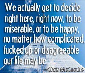 be happy now quote
