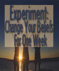 experiment change your beliefs for one week